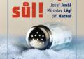 Recenze knihy Pozor, sůl! Přečtěte si a uvidíte, co to s vámi udělá