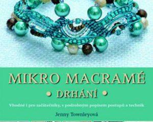 Kniha Mikro macramé