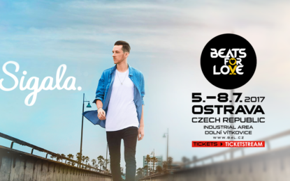 Sigala v Ostravě na Beats for Love 2017!