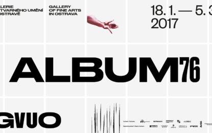 V Ostravě budou zahájeny výstavy Album 76 a Tradice v proudu modernity, jedna bude k vidění celý rok zdarma