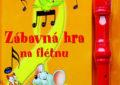 Soutěž o Zábavnou hru na flétnu