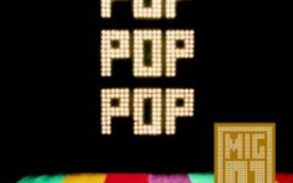 MIG 21 – POP POP POP TOUR